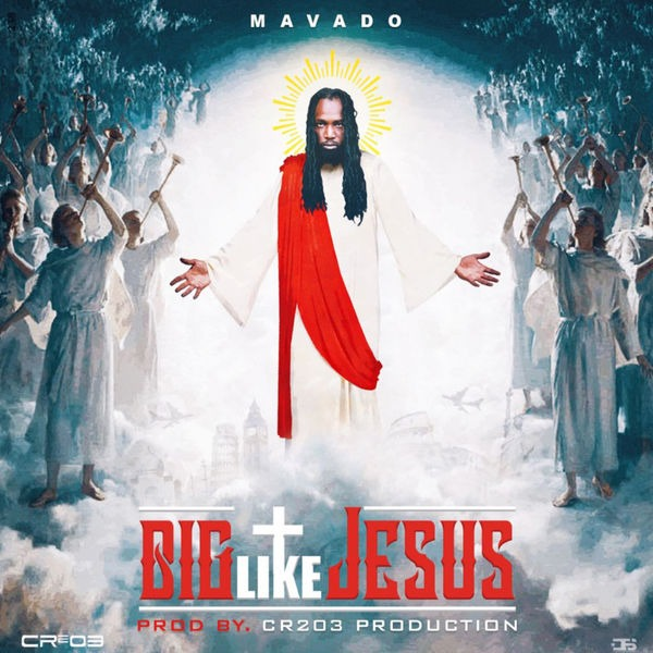 Mavado - Big Like Jesus (2018) Single