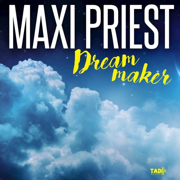Maxi Priest - Dream Maker (2018) Single