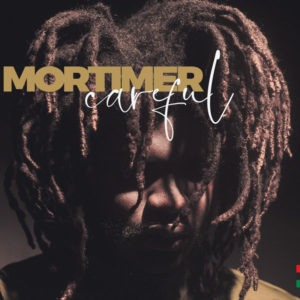 Mortimer – Careful (2018) Single