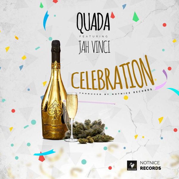Quada feat. Jah Vinci - Celebration (2018) Single
