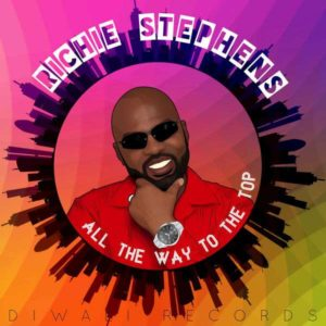 Richie Stephens - All the Way to the Top (2018) Album