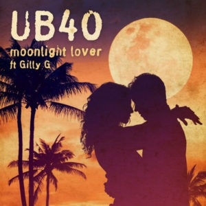 UB40 feat. Gilly G – Moonlight Lover (2018) Single
