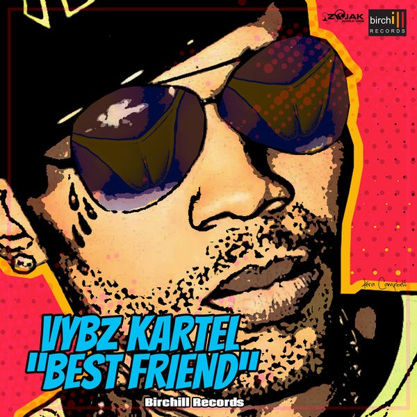 Vybz Kartel - Best Friend (2018) Single