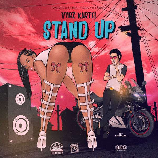 Vybz Kartel - Stand Up (Remix) (2018) Single