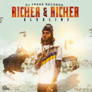 Alkaline - Richer and Richer (2018) Single