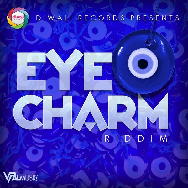 Eye Charm Riddim [Diwali Records] (2018)