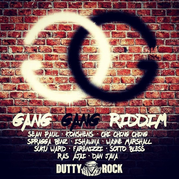 Gang Gang Riddim [Dutty Rock Productions] (2018)