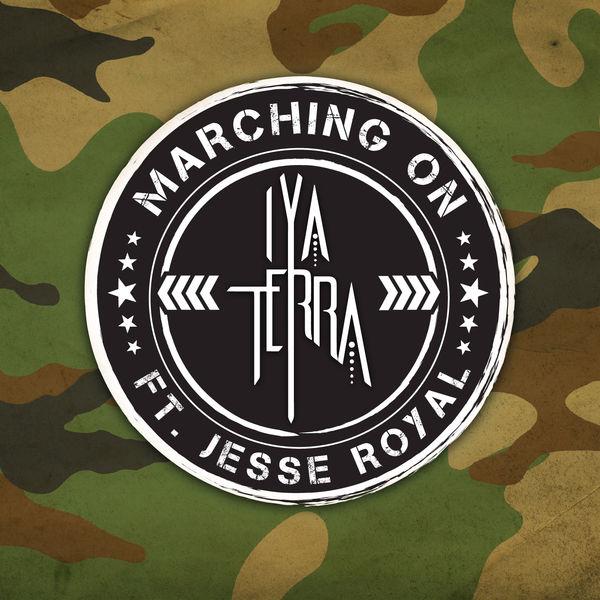 Iya Terra feat. Jesse Royal - Marching On (2018) Single