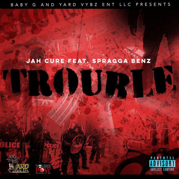Jah Cure feat. Spragga Benz - Trouble (2018) Single