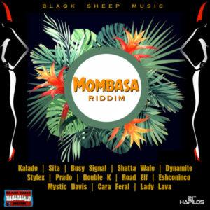 Mombasa Riddim [Blaqk Sheep Music] (2018)