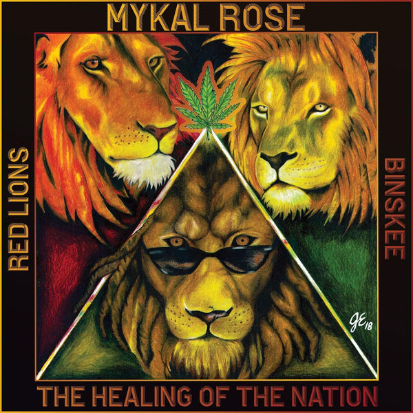 Mykal Rose, Red Lions & Binskee - Healing Of The Nation (2018) Album