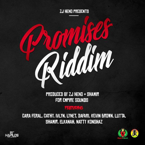 Promises Riddim [ZJ Heno] (2018)