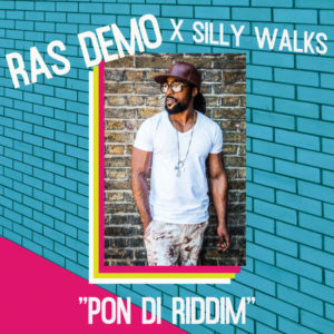 Ras Demo x Silly Walks – Pon Di Riddim (2018) EP