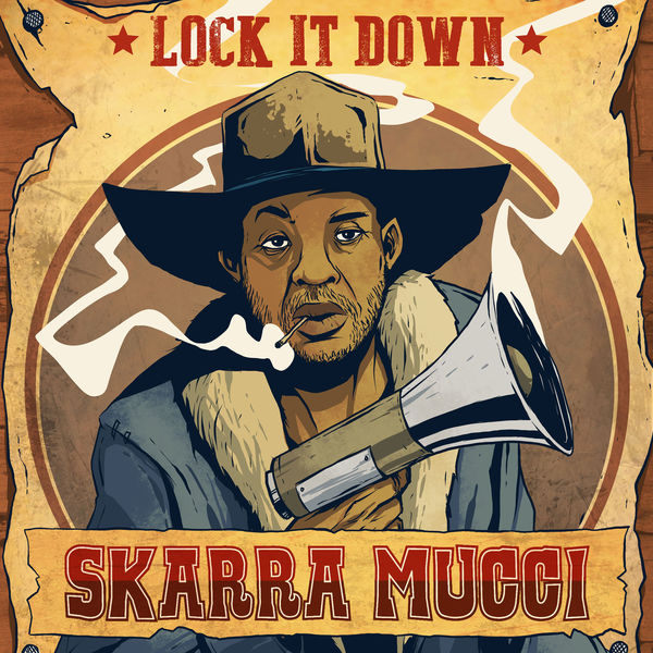 Skarra Mucci - Lock It Down (2018) Single