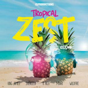 Tropical Zest Riddim [CL Productions] (2018)
