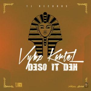 Vybz Kartel – Deso It Deh (2018) Single