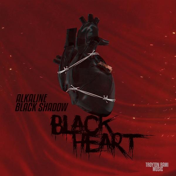 Alkaline & Black Shadow – Black Heart (2019) Single