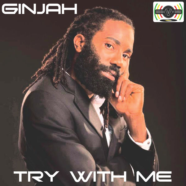 Ginjah - Try With Me (2018) Single
