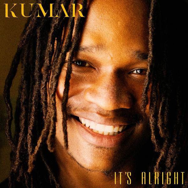 Kumar – It's Alright (2018) Single