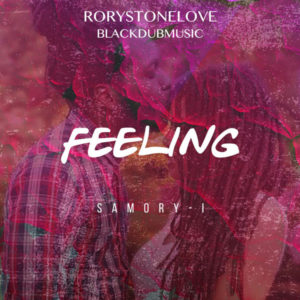 Samory I - Feeling (2018) Single