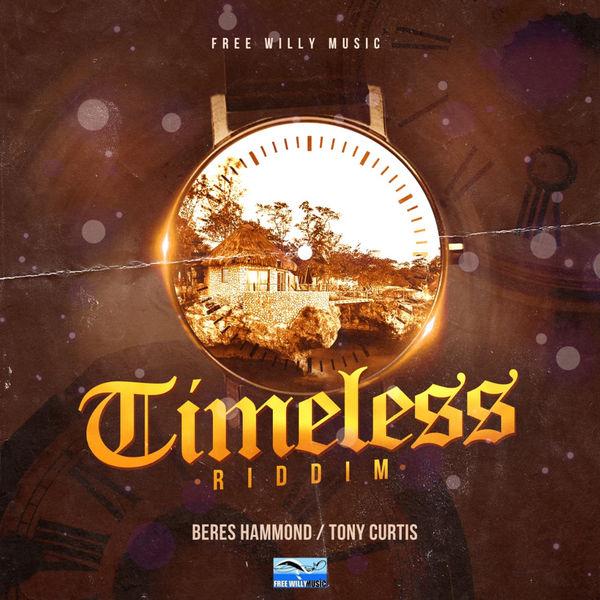 Timeless Riddim [Free Willy Music] (2018)