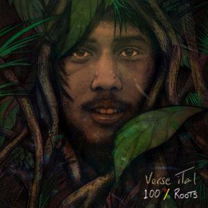 Verse iTal - 100% Roots (2018) Album
