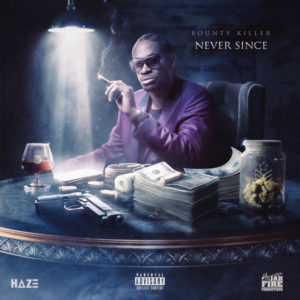 Bounty Killer - Never Since (2019) Single