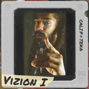 Cali P x Teka - Vizion I (2019) EP