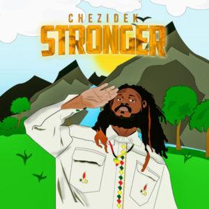 Chezidek - Stronger (2019) Single