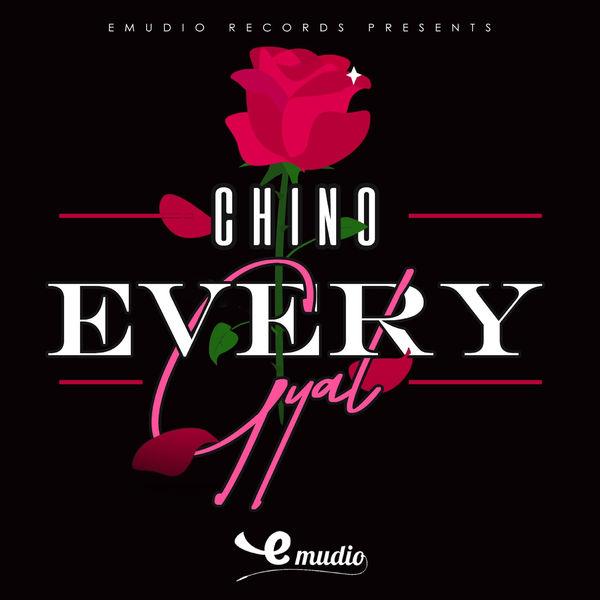 Chino - Every Gyal (2019) Single