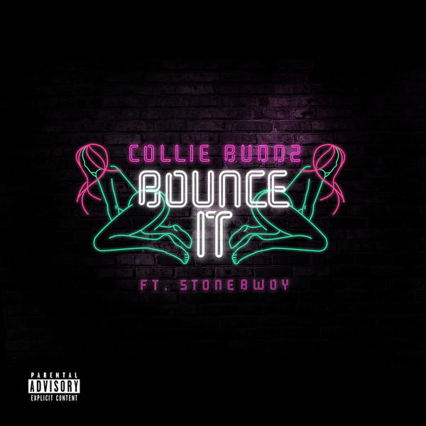 Collie Buddz feat. Stonebwoy – Bounce It (2019) Single