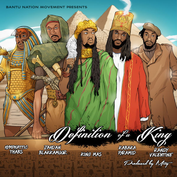 King Mas feat. Randy Valentine, Kabaka Pyramid, Jahdan Blakkamoore & Hymphatic Thabs – Definition of a King [Triumphant Mix] (2019) Single