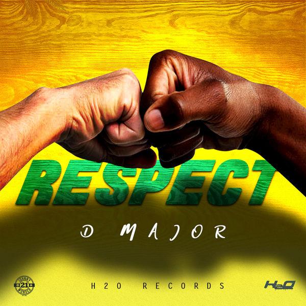 D Major - Respect (2019) Single