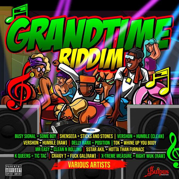 Grandtime Riddim [Bulpus Productions] (2019)