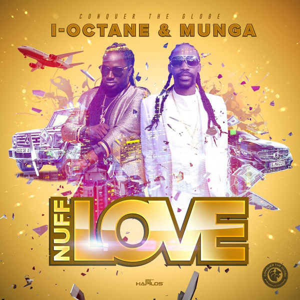 I-Octane & Munga Honorable - Nuff Love (2019) Single