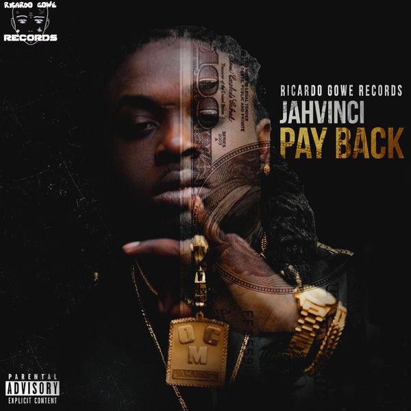 Jah Vinci - Pay Back (2019) Single