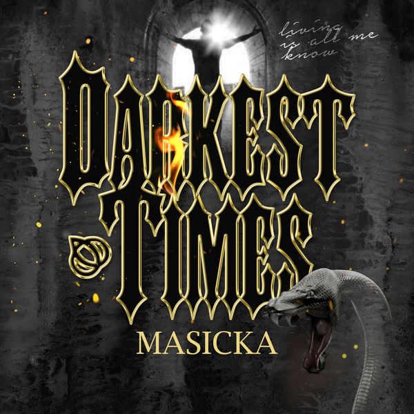 Masicka – Darkest Times (2019) Single