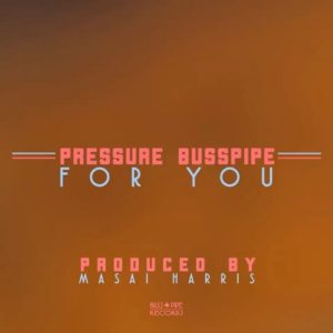 Pressure - For You (2019) Single