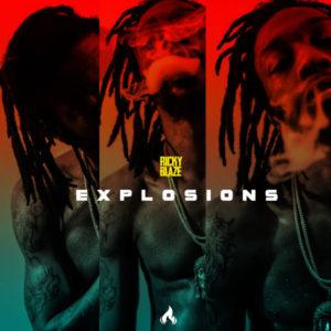 Ricky Blaze - Explosions (2019) Single