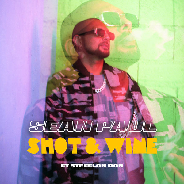 Sean Paul feat. Stefflon Don – Shot & Wine (2019) Single
