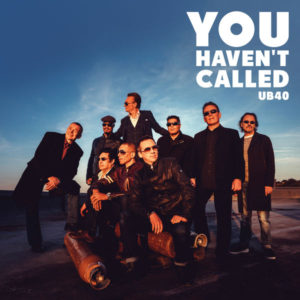 UB40 – You Haven't Called (2019) EP