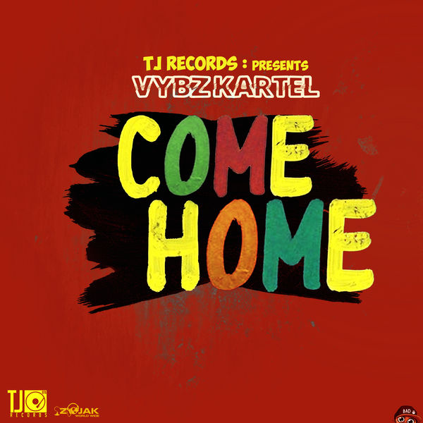 Vybz Kartel - Come Home (2019) Single