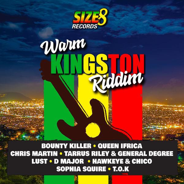 Warm Kingston Riddim [Size 8 Records] (2019)