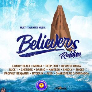 Believers Riddim [Multi-Talented Music] (2019)