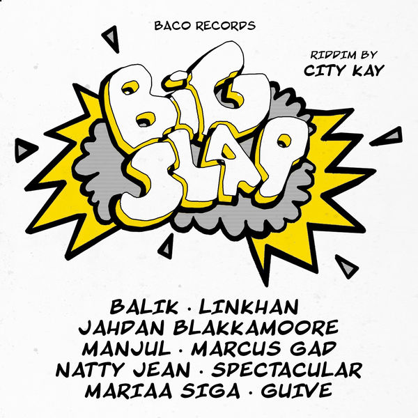 Big Slap Riddim [City Kay] (2019)