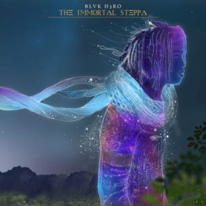 Blvk H3ro – The Immortal Steppa (2019) Album