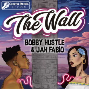 Bobby Hustle feat. Jah Fabio – The Wall (2019) Single