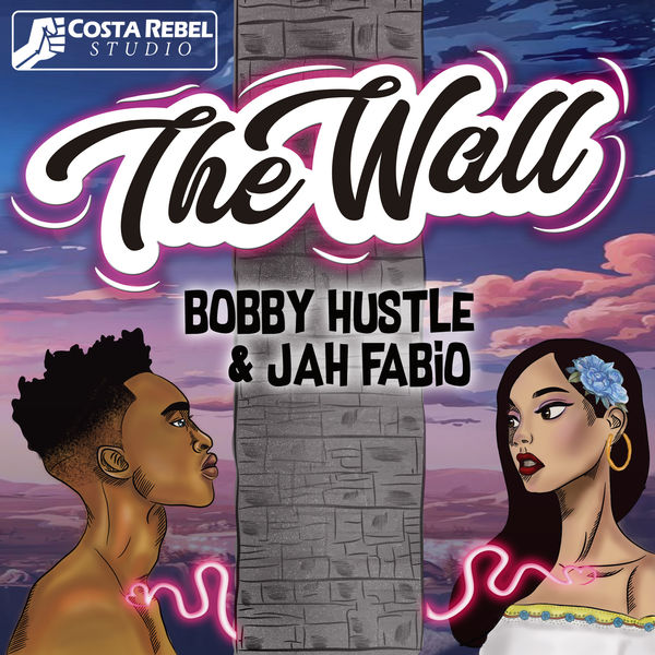 Bobby Hustle feat. Jah Fabio - The Wall (2019) Single
