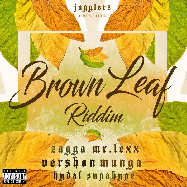 Brown Leaf Riddim [Jugglerz Records] (2019)