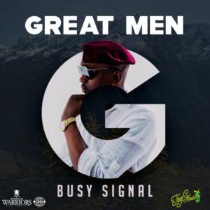 Busy Signal - Great Men (2019) Single